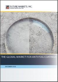 The Global Market for Anti-Fog Coatings