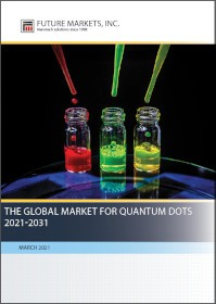 The Global Market for Quantum Dots 2021-2031